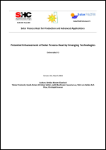 IEA SHC Task 49/IV - Deliverable B5 - Potential Enhancement of Solar Process Heat by Emerging Technologies