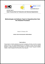 IEA SHC Task 49/IV - Deliverable B1 - Methodologies and Software Tools for Integrating Solar Heat into Industrial Processes