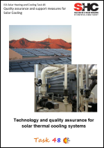 Technology and quality assurance for solar thermal cooling systems