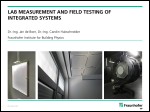 Lab measurements and field testing of integrated systems